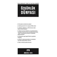 Özgürlük Dünyası Aylık Sosyalist Teori ve Politika Dergisi Sayı : 279 - Ağustos 2016