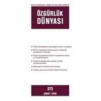 Özgürlük Dünyası Aylık Sosyalist Teori ve Politika Dergisi Sayı : 273 - Şubat 2016