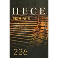Hece Aylık Edebiyat Dergisi Sayı : 226 - Ekim 2015