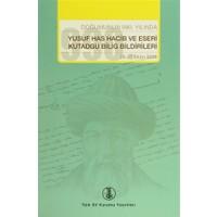 Doğumunun 990. Yılında Yusuf Has Hacib ve Eserleri Kutadgu Bilig Bildirileri