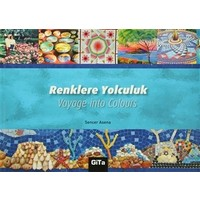 Renklere Yolculuk / Voyage into Colours