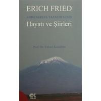 Erich Fried Adını Nereye Yazayım Senin Hayatı ve Şiirleri