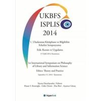 1. Uluslararası Kütüphane ve Bilgibilim Felsefesi Sempozyumu Etik: Kuram ve Uygulama 3-5 Eylül 2014, Kastamonu