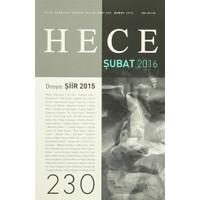 Hece Aylık Edebiyat Dergisi Sayı : 230 - Şubat 2016