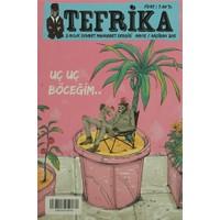 Tefrika 2 Aylık Sohbet Muhabbet Dergisi Sayı: 8 Mayıs / Haziran 2015