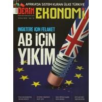 Derin Ekonomi Aylık Ekonomi Dergisi Sayı: 14 Temmuz 2016
