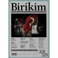 Birikim Aylık Sosyalist Kültür Dergisi Sayı: 328-329 Ağustos-Eylül 2016