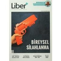 Liber+ İki Aylık Liberal Kültür Dergisi Sayı: 09 Mayıs-Haziran 2016