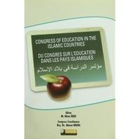 Congress of Education in the İslamic Countries: Du Congres Sur L'education Dans Les Pays İslamiques