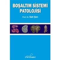 Boşaltım Sistemi Patolojisi - Sait Şen