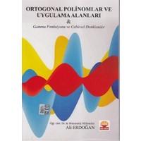 Ortogonal Polinomlar ve Uygulama Alanları