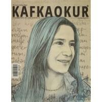 Kafka Okur Fikir Sanat ve Edebiyat Dergisi Sayı: 6 Temmuz-Ağustos 2015