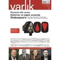 Varlık Aylık Edebiyat ve Kültür Dergisi Sayı: 1307 - Ağustos 2016