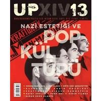 UP XIV / Underground Poetix XIV Dergisi Sayı : 13 / Nisan 2016