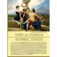 Tarih ve Uygarlık - İstanbul Dergisi Sayı : 8 Aralık 2015