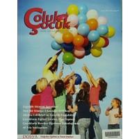 Çoluk Çocuk - Anne Baba Eğitimci Dergisi Sayı: 97