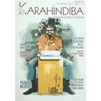 Karahindiba İki Aylık Edebiyat Dergisi Sayı: 3 Şubat-Mart 2016