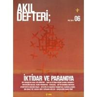 Akıl Defteri Sayı: 6 İktidar ve Paranoya Mayıs 2014