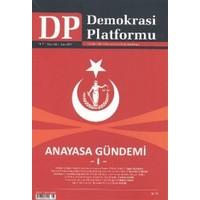 Anayasa Gündemi 1 - Demokrasi Platformu Sayı: 28