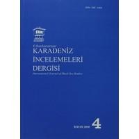 Uluslararası Karadeniz İncelemeleri Dergisi / İnternational Journal of Black Sea Studies Sayı: 4