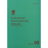 Uluslararası Karadeniz İncelemeleri Dergisi / İnternational Journal Of Black Sea Studies Sayı: 10