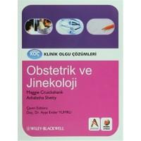 Klinik Olgu Çözümleri: Obstetrik ve Jinekoloji
