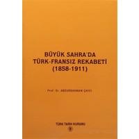 Büyük Sahra'da Türk - Fransız Rekabeti (1858 - 1911)