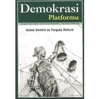 Hukuk Devleti ve Yargıda Reform - Demokrasi Platformu Sayı: 2