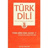 Türk Dili - Dil ve Edebiyat Dergisi Sayı: 531 / Türk Şiiri Özel Sayısı 5