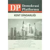 Kent Dindarlığı Cilt 1 - Demokrasi Platformu Sayı: 21