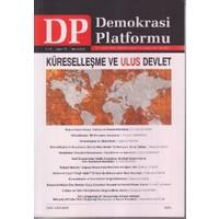 Küreselleşme ve Ulus Devlet - Demokrasi Platformu Sayı: 15