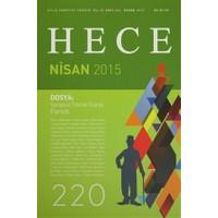 Hece Aylık Edebiyat Dergisi Sayı: 220 - Nisan 2015