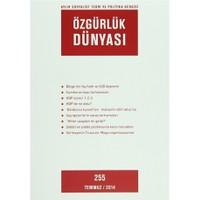 Özgürlük Dünyası Aylık Sosyalist Teori ve Politika Dergisi Sayı : 255 - Temmuz 2014