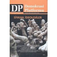 Siyasal İdeolojiler - Demokrasi Platformu Sayı: 27