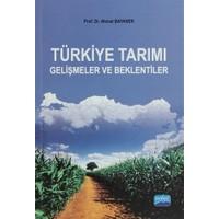 Türkiye Tarım Gelişmeler ve Beklentiler