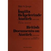 İngiliz Belgelerinde Atatürk Cilt: 6 / British Documents on Atatürk (1919 - 1938) Volume:6