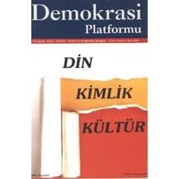 Din Kimlik Kültür - Demokrasi Platformu Sayı: 5