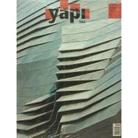 Yapı Dergisi Sayı : 382 / Mimarlık Tasarım Kültür Sanat Eylül 2013