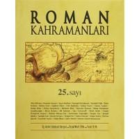 Roman Kahramanları Dergisi Sayı : 25 Ocak-Mart 2016