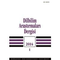 Dilbilim Araştırmaları Dergisi: 2014 / 1
