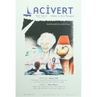 Lacivert Öykü ve Şiir Dergisi Sayı : 63 Mayıs-Haziran 2015