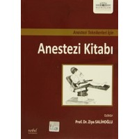 Anestezi Teknikleri İçin Anestezi Kitabı