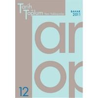 Tarih ve Toplum Yeni Yaklaşımlar Sayı: 12