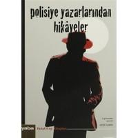Polisiye Yazarlarından Hikayeler