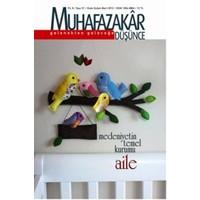 Muhafazakar Düşünce Dergisi Sayı: 31 Yıl: 8 Ocak-Şubat-Mart 2012