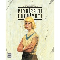 Peyniraltı Edebiyatı Sayı : 27 - Ağustos 2015