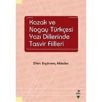 Kazak ve Nogay Tükçesi Yazı Dillerinde Tasvir Fiilleri
