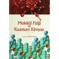 Molekül Fiziği ve Kuantum Kimyası