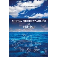 Medya Okuryazarlığı ve Eğitimi