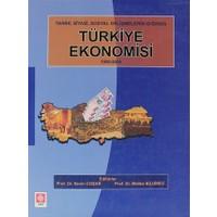 Tarihi, Siyasi, Sosyal Gelişmelerin Işığında Türkiye Ekonomisi 1908-2008